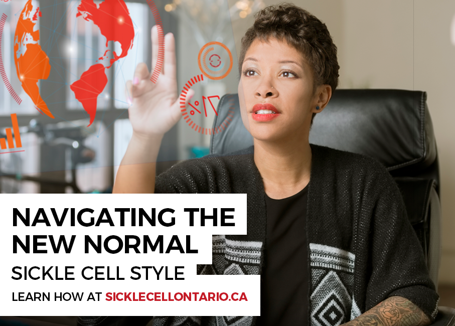Navigating The New Norm Sickle Cell Style